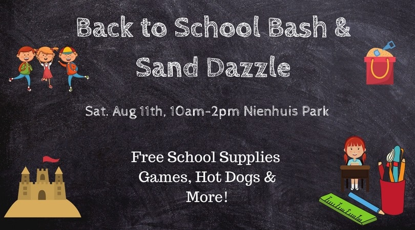 Sand Dazzle & Back to School Bash Aug 11th