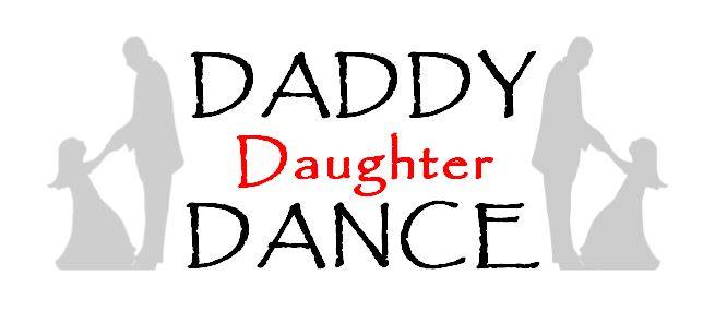 Daddy Daughter Dance Feb 9th