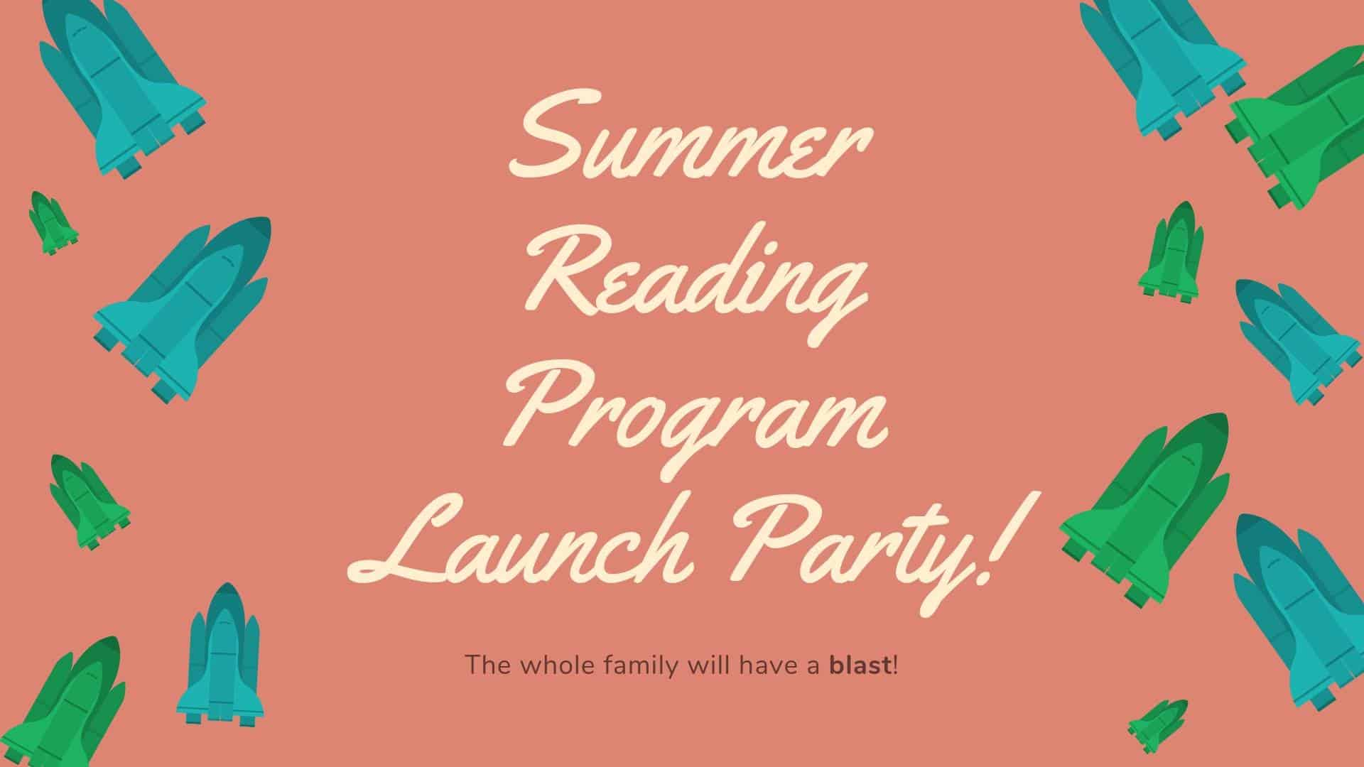 Summer Reading Launch Party