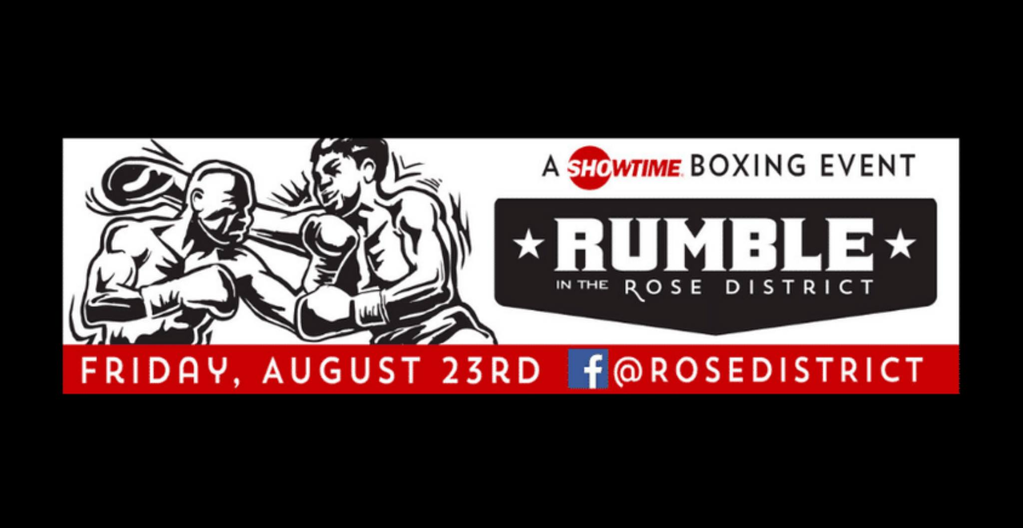 Rumble in the Rose District 8/23