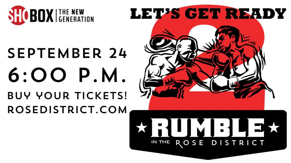 Rumble in the Rose District Sept 24th